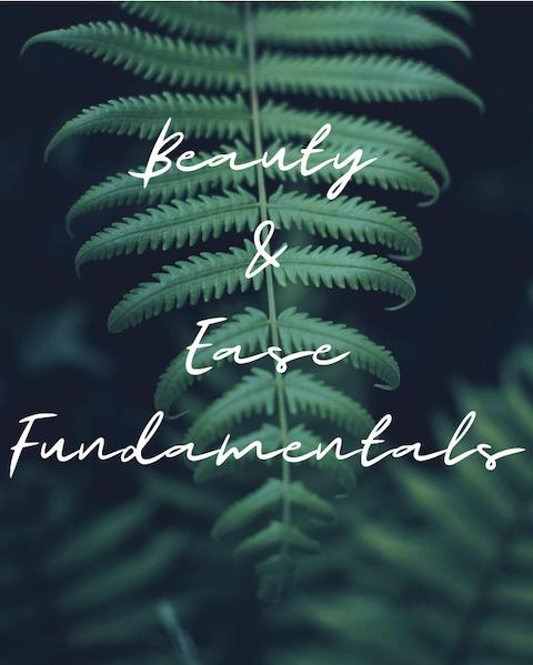 Beauty & Ease Fundamentals